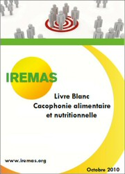 « Cacophonie alimentaire et nutritionnelle »